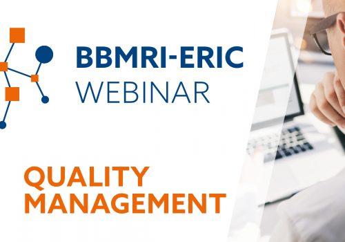 BBMRI-ERIC Quality Management Webinar, webinar series, biobanking