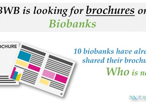 Biotheque Wallonie Bruxelles calling for brochures on biobanking